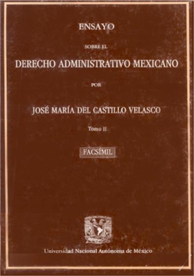 Ensayo sobre el derecho administrativo mexicano, t. II
