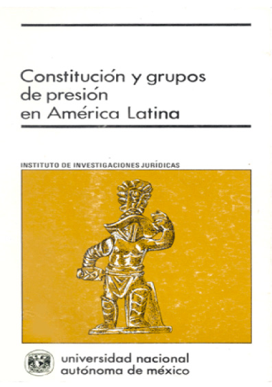 Constitución y grupos de presión en América Latina