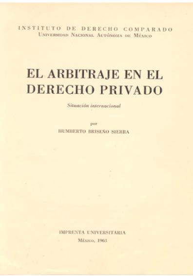 El arbitraje en el derecho privado, situación internacional