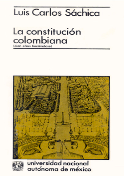 La Constitución colombiana, cien años haciéndose