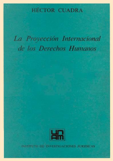 La proyección internacional de los derechos humanos
