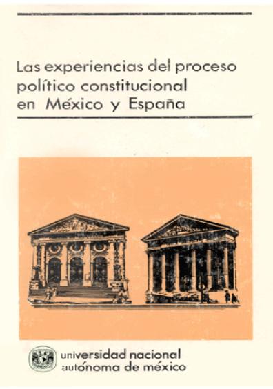 Las experiencias del proceso político constitucional en España y México