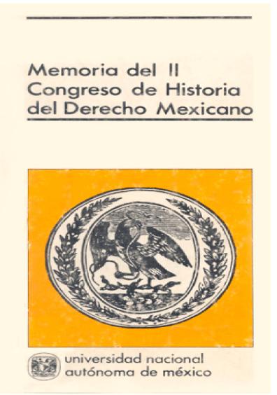 Memoria del II Congreso de Historia del Derecho Mexicano (1980)