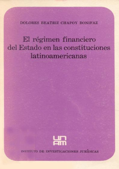 El régimen financiero del Estado en las Constituciones latinoamericanas