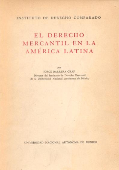 El derecho mercantil en la América Latina