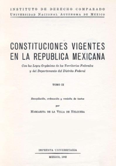 Constituciones vigentes en la República mexicana (1962), t. II