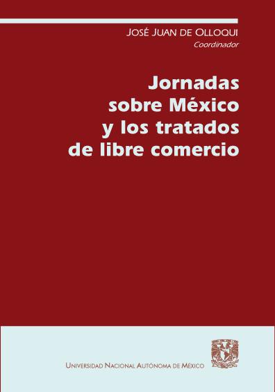 Jornadas sobre México y los tratados de libre comercio