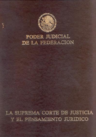 La Suprema Corte de Justicia y el pensamiento jurídico