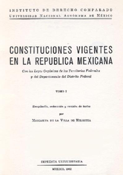 Constituciones vigentes en la República mexicana (1962), t. I