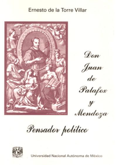 Don Juan de Palafox y Mendoza. Pensador político