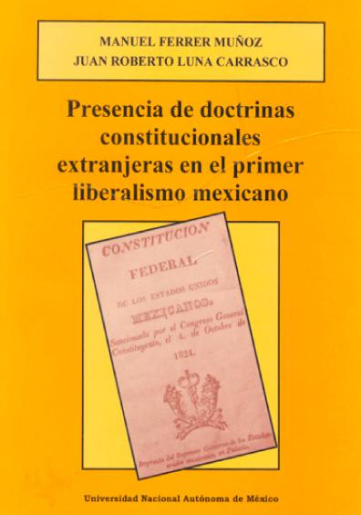Presencia de doctrinas constitucionales extranjeras en el primer liberalismo mexicano