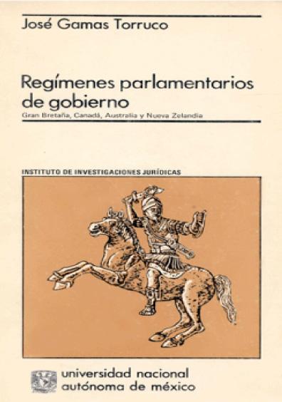 Regímenes parlamentarios de gobierno. Gran Bretaña, Canadá, Australia y Nueva Zelanda
