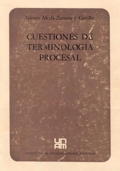 Cuestiones de terminología procesal