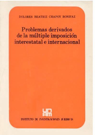 Problemas derivados de la múltiple imposición interestatal e internacional