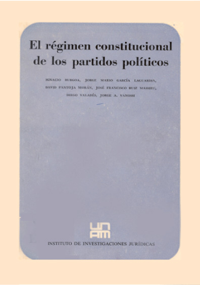 El régimen constitucional de los partidos políticos