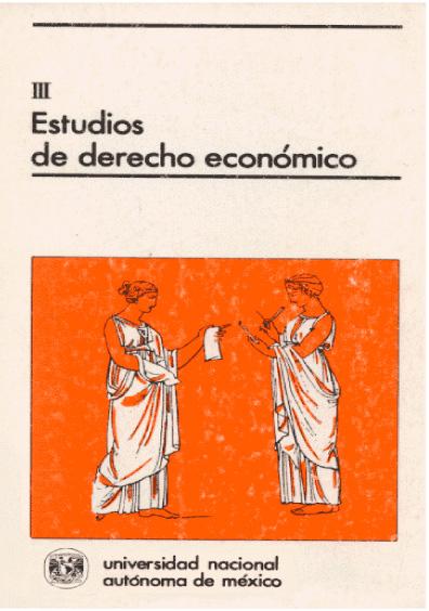 Estudios de derecho económico III