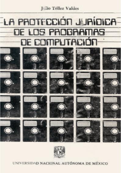 La protección jurídica de los programas de computación, 2a. ed.