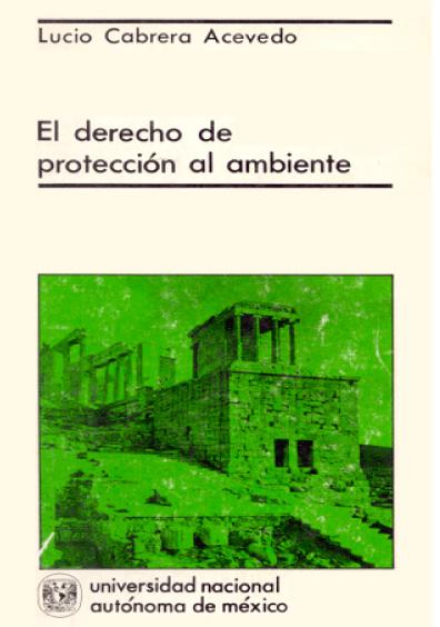 El derecho de protección al ambiente en México