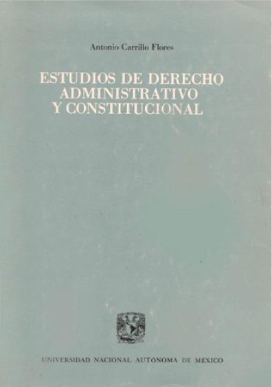 Estudios de derecho administrativo y constitucional