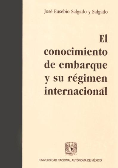 El conocimiento de embarque y su régimen internacional