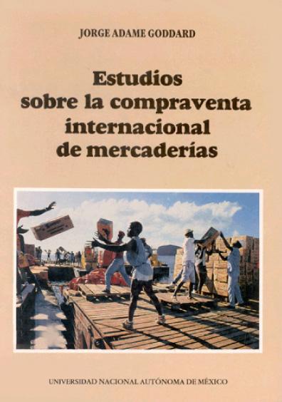 Estudios sobre la compraventa internacional de mercaderías