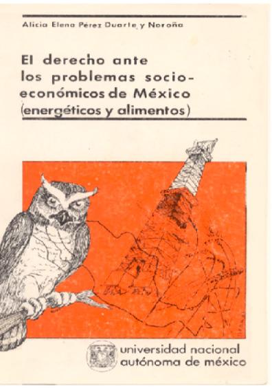 El derecho ante los problemas socioeconómicos de México (energéticos y alimentos)