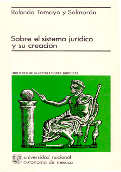 Sobre el sistema jurídico y su creación