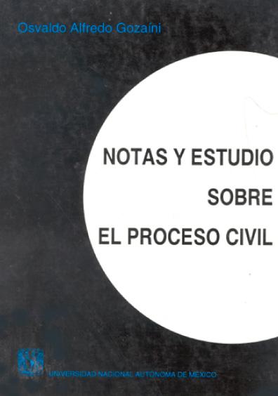 Notas y estudio sobre el proceso civil
