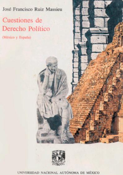 Cuestiones de derecho político (México y España)