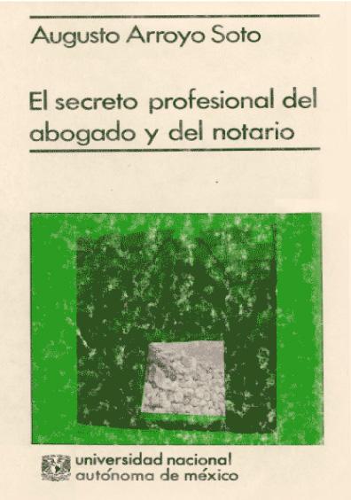 El secreto profesional del abogado y del notario