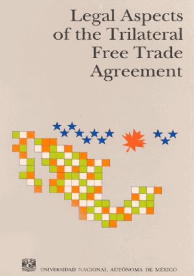 Legal Aspects of the Trilateral Free Trade Agreement