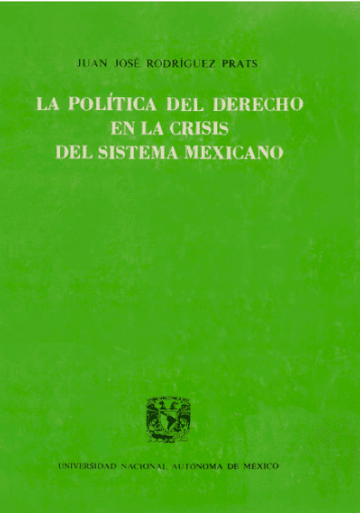 La política del derecho en la crisis del sistema mexicano