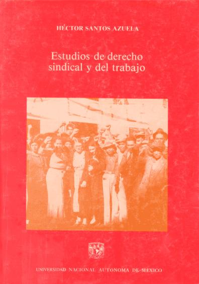 Estudios de derecho sindical y del trabajo