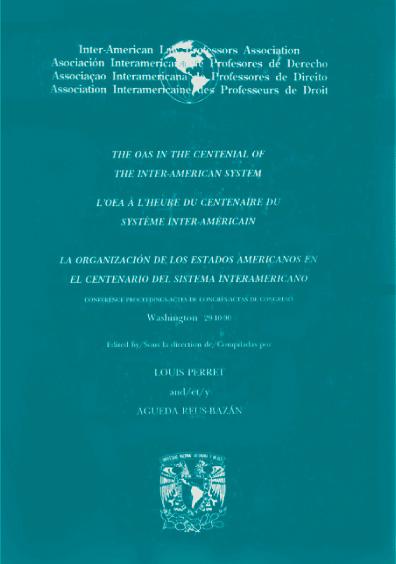La Organización de los Estados Americanos en el centenario del sistema interamericano