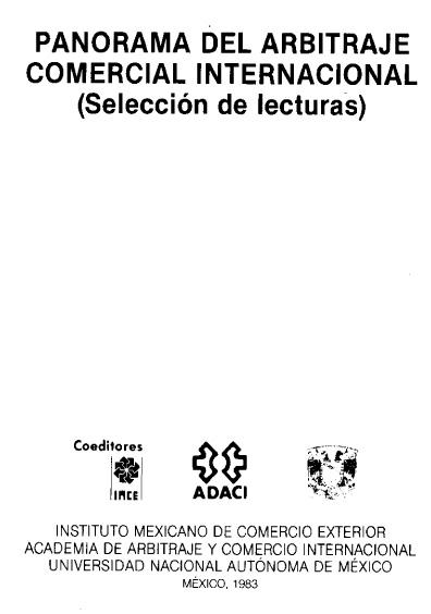Panorama del arbitraje comercial internacional (selección de lecturas)