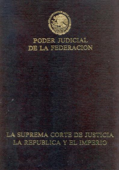 La Suprema Corte de Justicia. La República y el Imperio