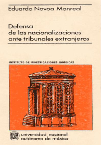 Defensa de las nacionalizaciones ante tribunales extranjeros; caso de los productos exportados