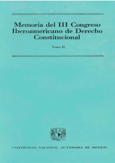 Memoria del III Congreso Iberoamericano de Derecho Constitucional, t. II