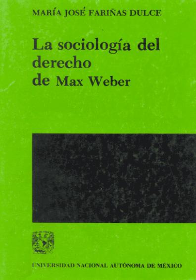 La sociología del derecho de Max Weber