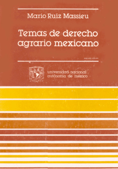 Temas de derecho agrario mexicano, 2a. ed.