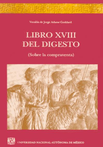 Libro XVIII del Digesto (sobre la compraventa)