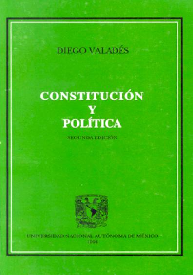 Constitución y política, 2a. ed.