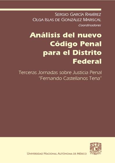Análisis del nuevo Código Penal para el Distrito Federal