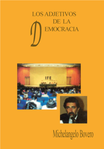 Los adjetivos de la democracia 3a. ed.
