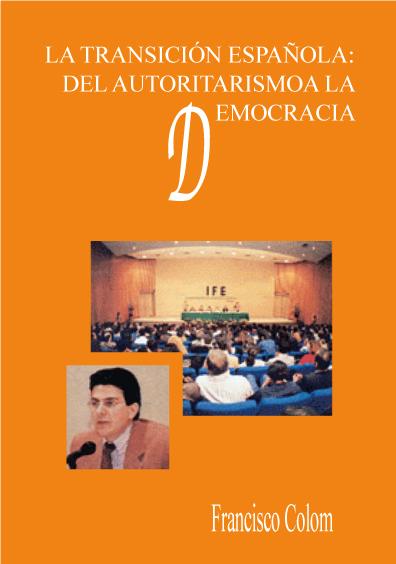 La transición española: del autoritarismo a la democracia