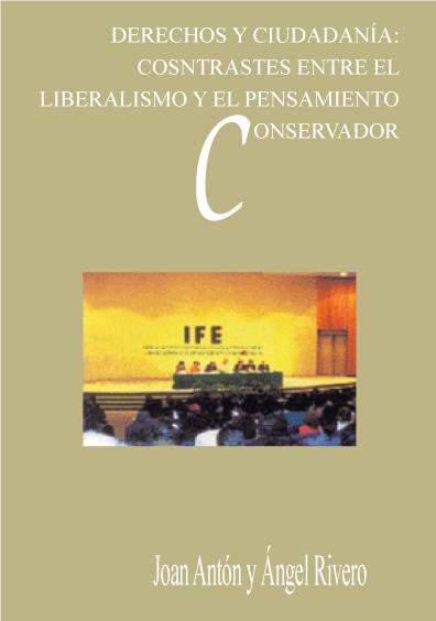 Derechos y ciudadanía: contrastes entre el liberalismo y el pensamiento conservador
