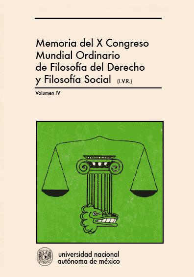 Filosofía del derecho y problemas de filosofía social. Memoria del X Congreso Ordinario de Filosofía del Derecho y Filosofía Social, vol. IV