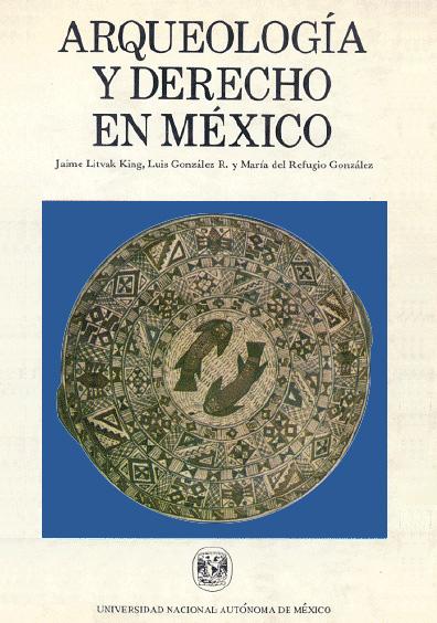 Arqueología y derecho en México