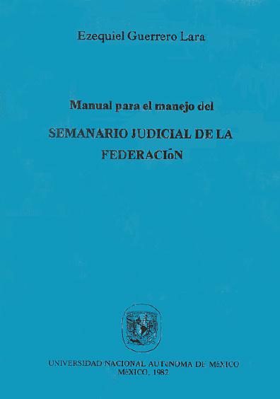 Manual para el manejo del Semanario Judicial de la Federación