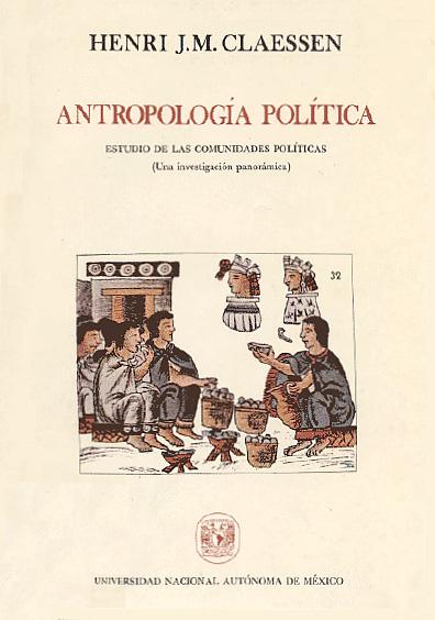 Antropología política. Estudio de las comunidades políticas (una investigación panorámica)